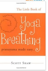 The Little Book of Yoga Breathing: Shaw