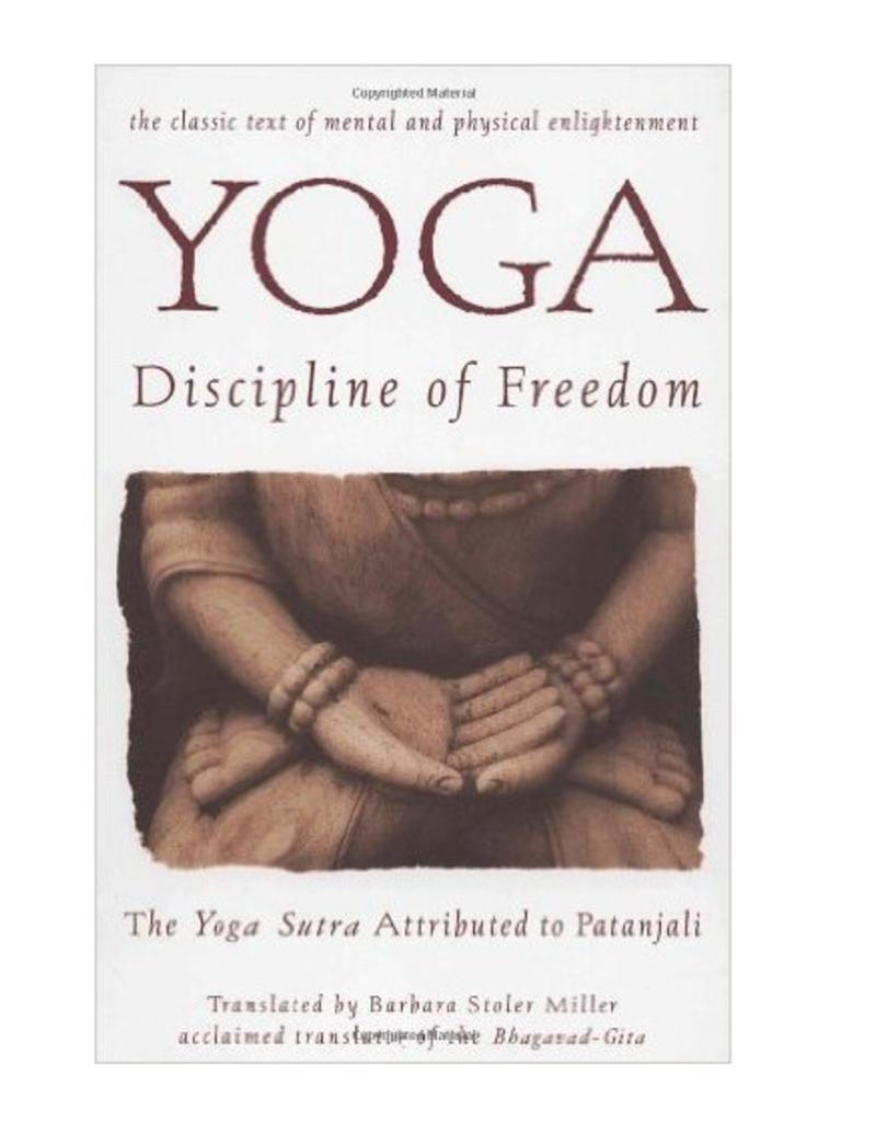 Integral Yoga Distribution Yoga Discipline of Freedom: Miller