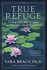 Integral Yoga Distribution True Refuge: Brach