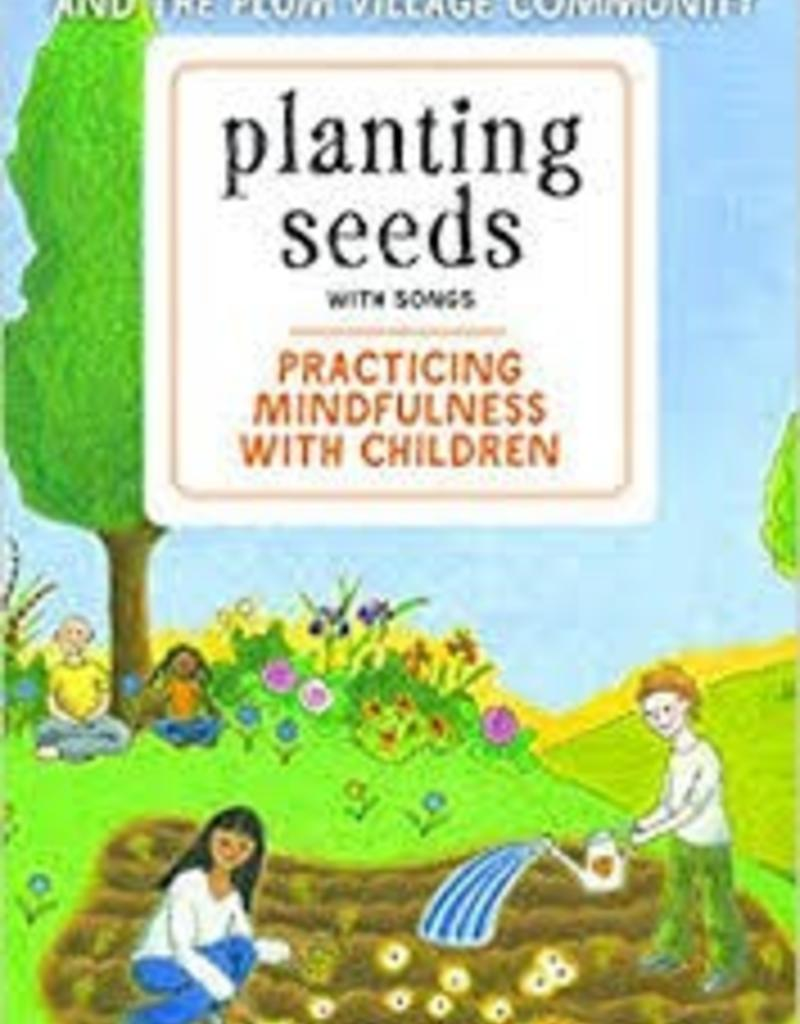 Integral Yoga Distribution Planting Seeds: Thich Nhat Hanh