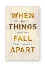 Integral Yoga Distribution When Things Fall Apart: Pema Chodron