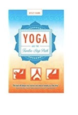 Yoga and the Twelve-Step Plan