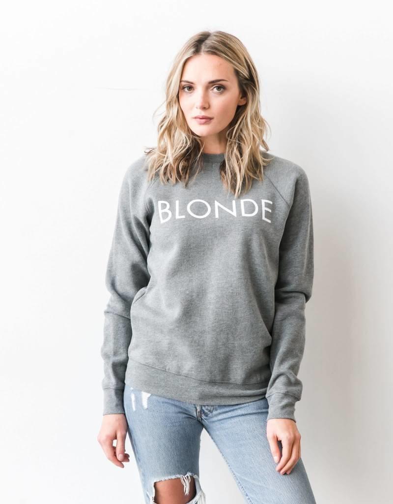 BRUNETTE  the label BLONDE crew GREY/WHITE