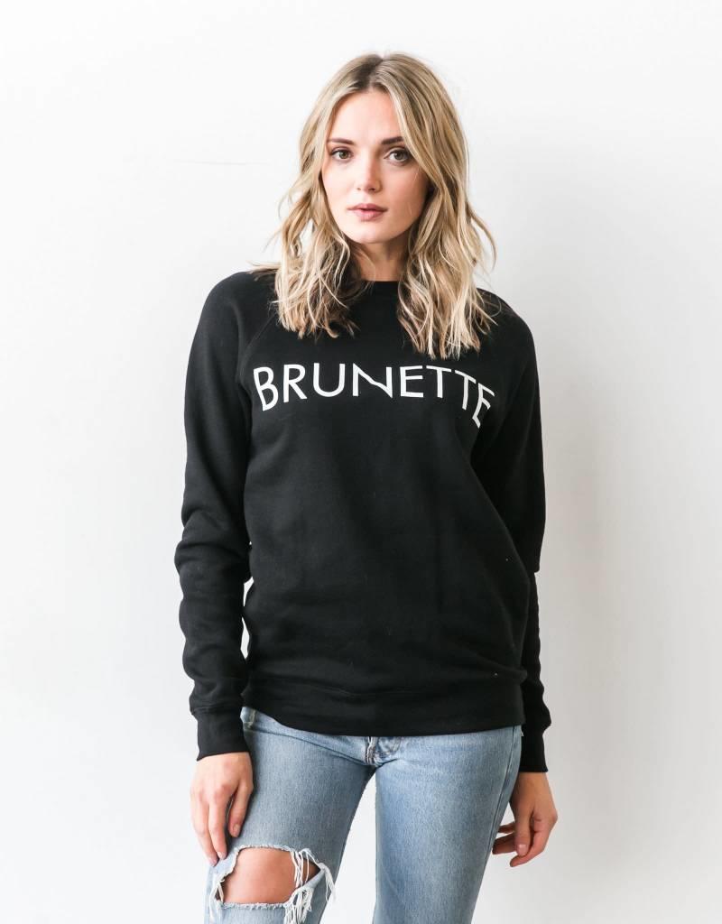 BRUNETTE  the label BRUNETTE Crew, BLACK