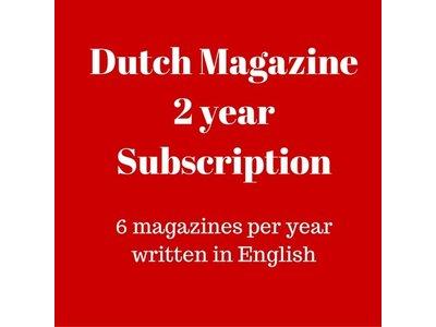 Dutch Magazine 2 yr subscription