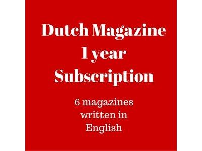 Dutch Magazine 1 yr subscription
