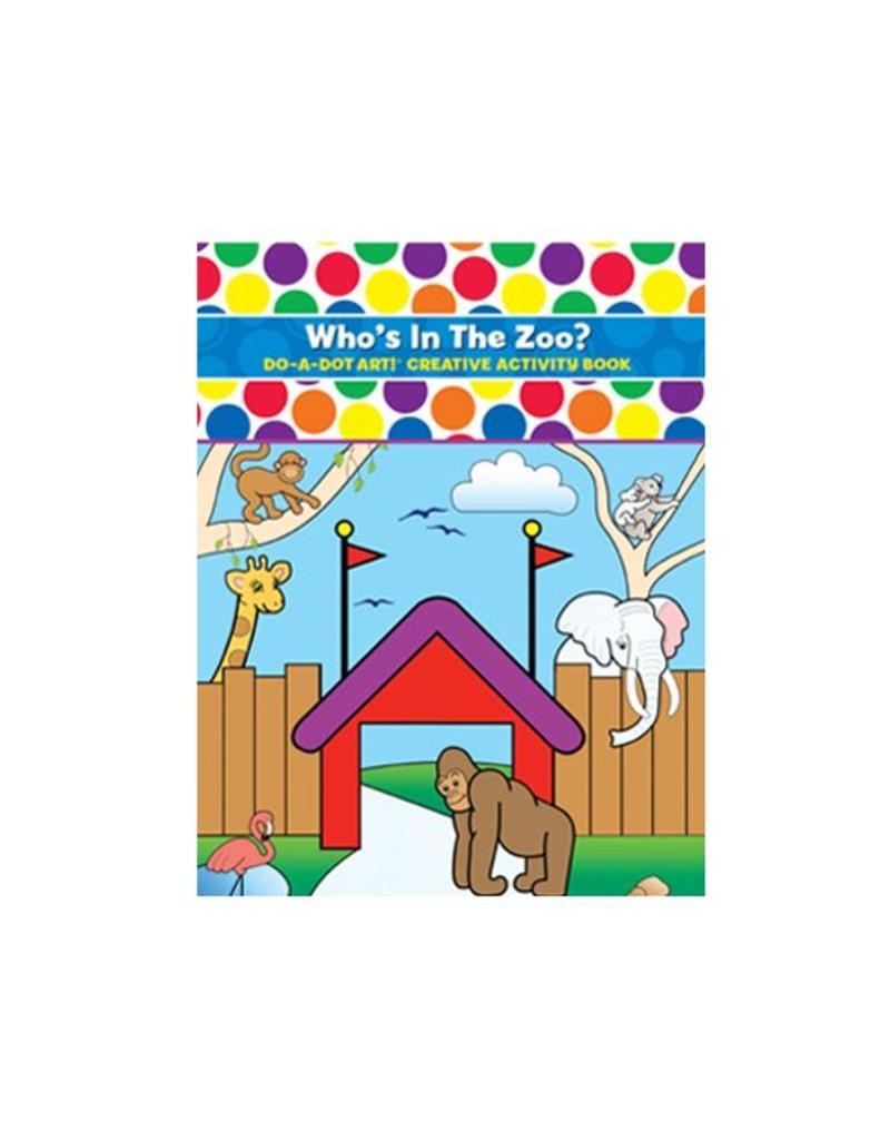 Do-A-Dot Who's In the Zoo Do-a-Dot Book