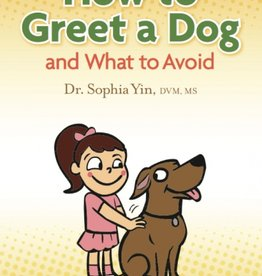 Cattle Dog Publishing How to Greet a Dog By Sophia Yin