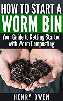 How to Start a Worm Bin