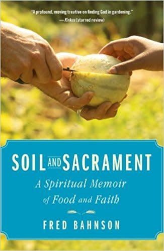Soil and Sacrament