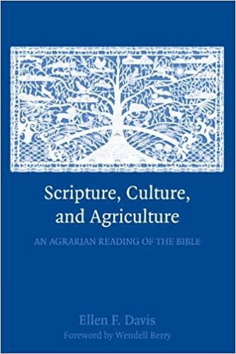 Scripture, Culture, and  Agriculture