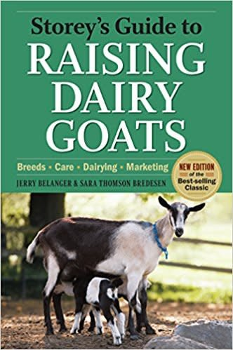 Storey's Gd Raising Dairy Goats