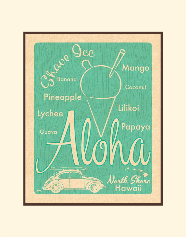 Aloha Posters SHAVE ICE TEAL  8X10 MATTED PRINT