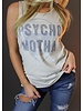 Unsweetened NY Psycho Motha  Tank