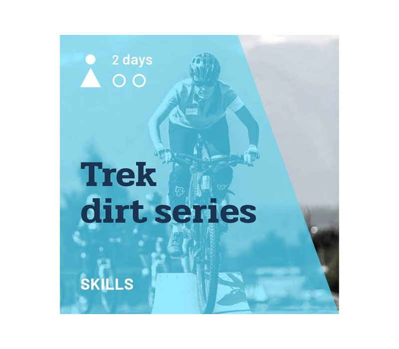 Trek Dirt Series - August 18-19, 2018