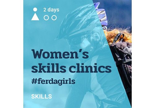 Women's Skills Clinics #ferdagirls