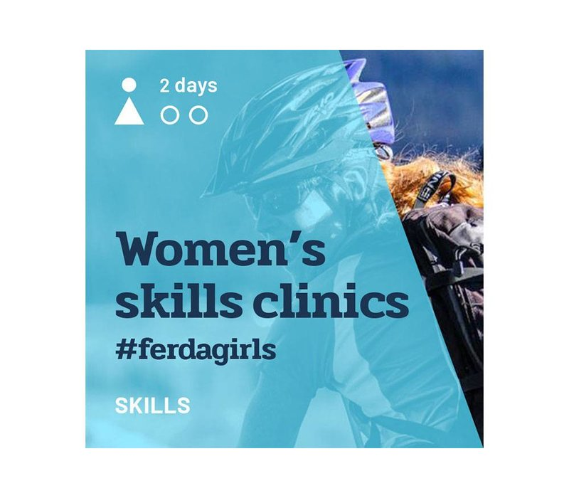 Women's Skills Clinics #ferdagirls