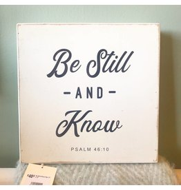"Revelation Culture Be Still & Know Sign 12"" x 12"""