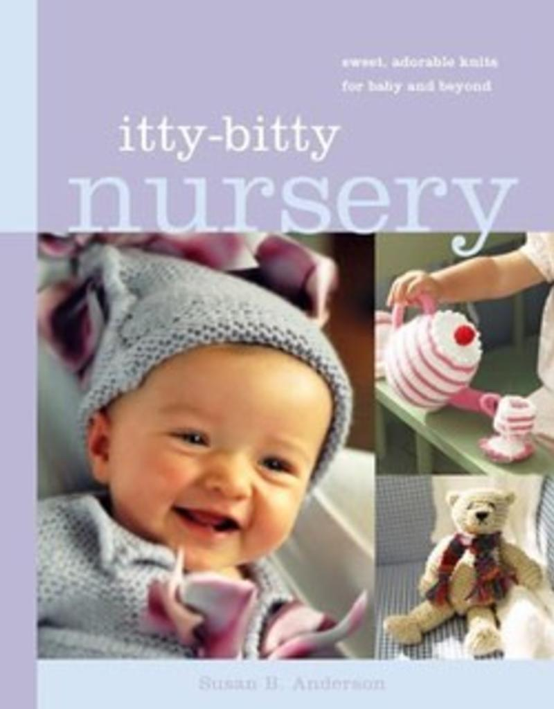 Itty-Bitty Nursery by Susan B. Anderson