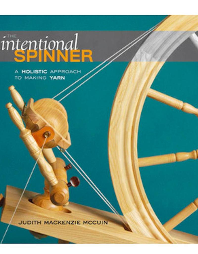 The Intentional Spinner by Judith M McCuin