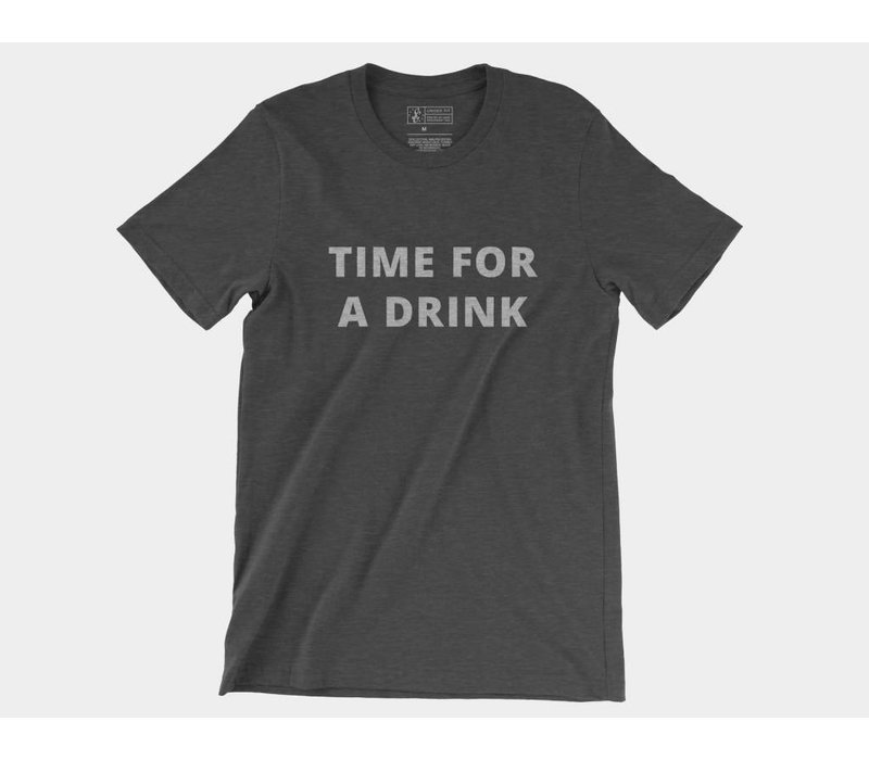Time For A Drink Tee