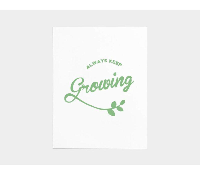 Always Keep Growing Card
