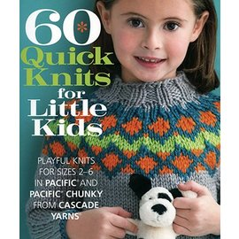 Cascade 60 Quick Knits for Little Kids