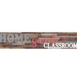 Home Sweet Classroom Home Sweet Classroom Welcome Banner