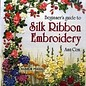 Beginner Guide to Silk Embroidery