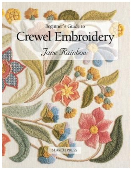 Beginners Guide to Crewel Embroidery