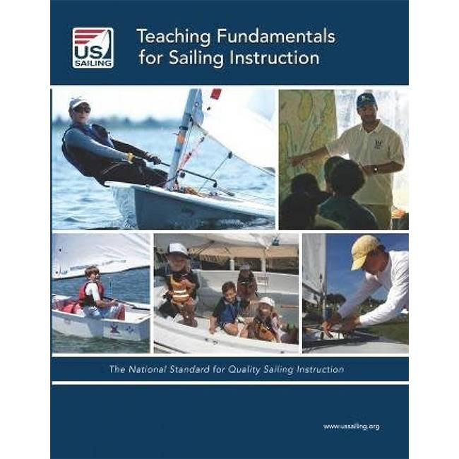Teaching Fundamentals For Sailing Instruction Us Sailing Store