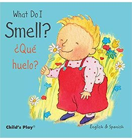 Child's Play What Do I Smell? / Que Huelo? (English and Spanish Edition) Board book