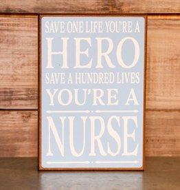 Nurse Hero Block Sign