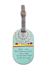 Life's A Ride Luggage Tag