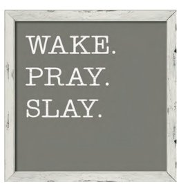 Wake Pray Slay Framed Sign