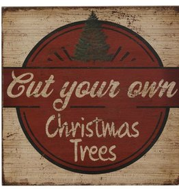 Cut Your Own Christmas Tree Sign