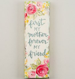 First My Mother Forever My Friend Canvas