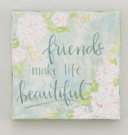 Friends Make Life Beautiful Canvas