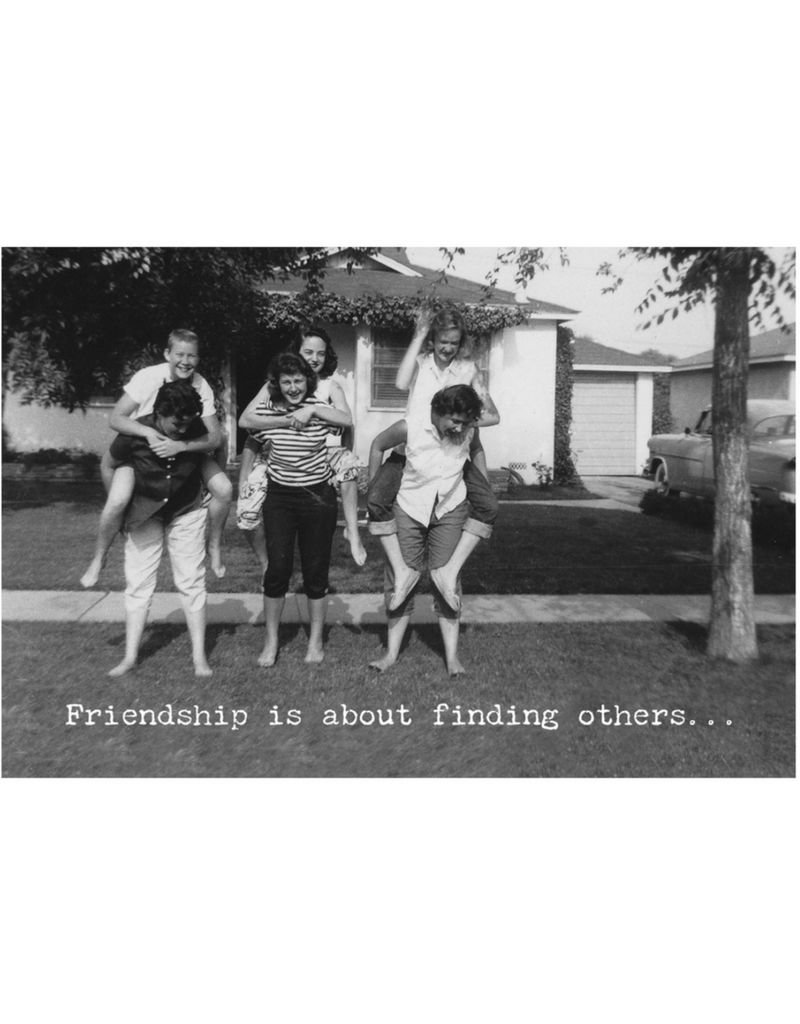 """""""Friendship Is About Finding Others"""" Trash Talk Card"""