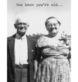 """""""You Know You're Old"""" Trash Talk Card"""