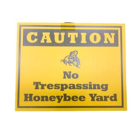 Caution No Trespassing Honey Bee Yard Sign