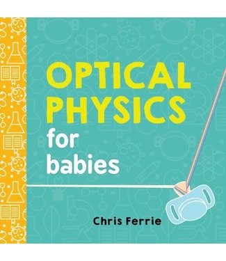 Sourcebooks Optical Physics for Babies