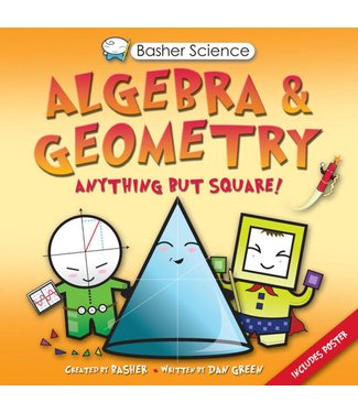 Basher Books Basher Science: Algebra and Geometry