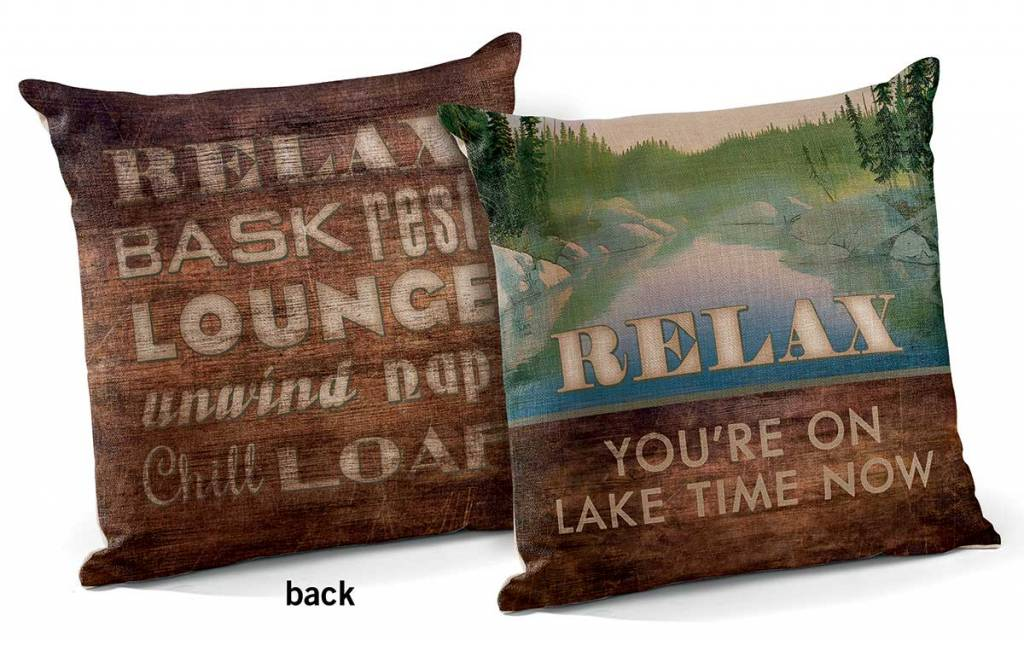 RelaxYou're On Lake Time 40 Decorative Pillow The Bear Den Gallery Mesmerizing Relax Decorative Pillow