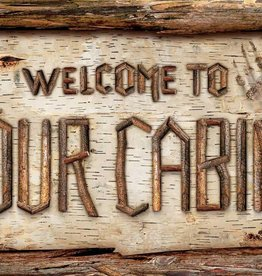 Welcome to our Cabin Rustic Twig Wood Sign