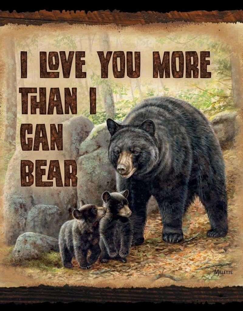 "Love You More--Black Bear 10"" x 10"" Sign"