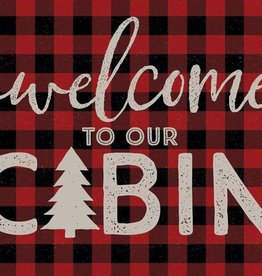 "Welcome to our Cabin 12"" x 18"" Wood Sign"