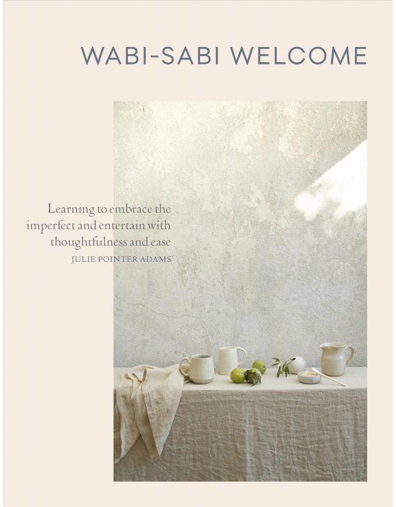 ARTI* Wabi-Sabi Welcome   Learning to Embrace the Imperfect and Entertain with Thoughtfulness and Ease