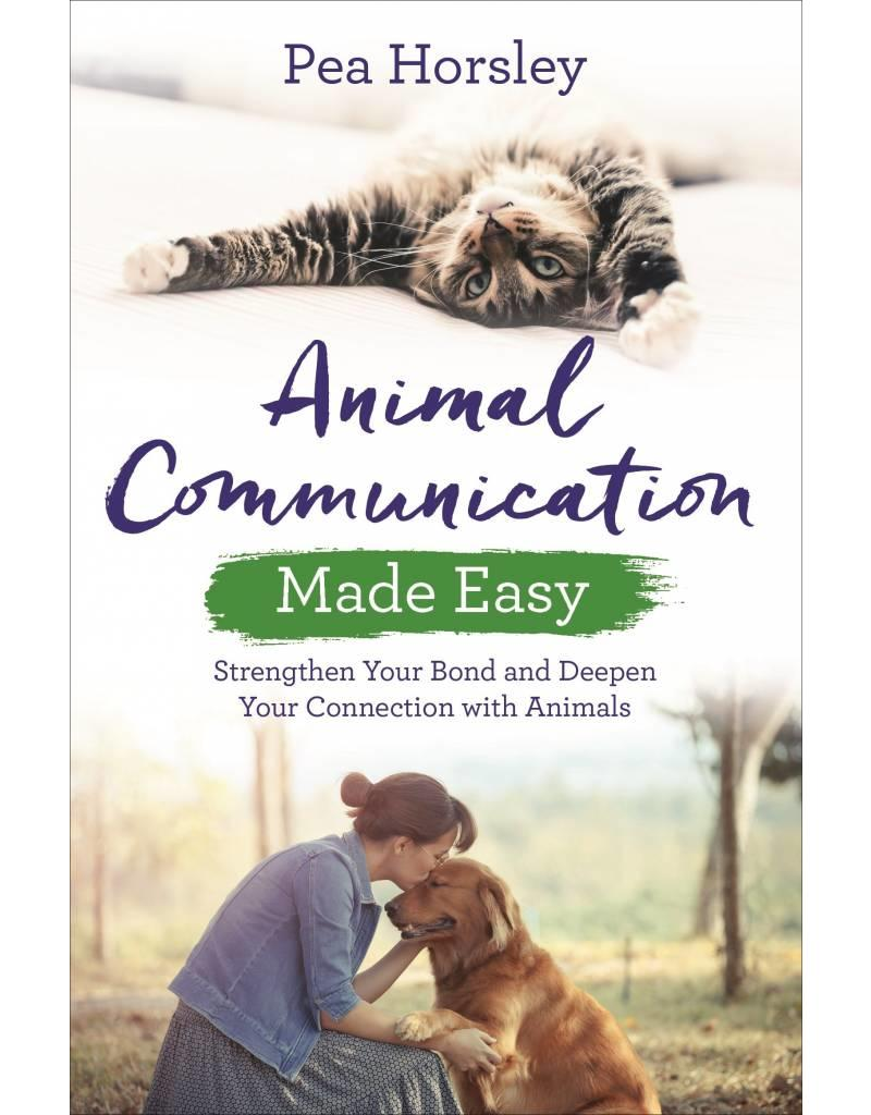Animal Communication Made Easy   Strengthen Your Bond and Deepen Your Connection with Animals