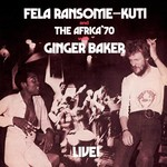 Kuti, Fela: Fela Live With Ginger Baker (LP)
